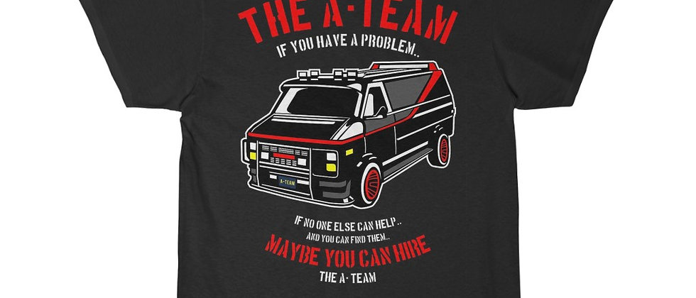 Maybe you can hire The A-Team  Short Sleeve Tee