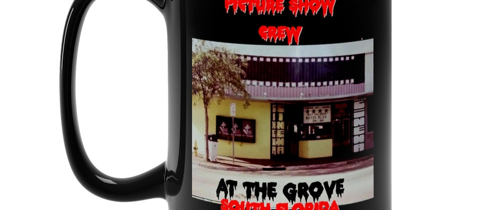 For The Rocky Horror Crew at the Grove Black Mug 15oz
