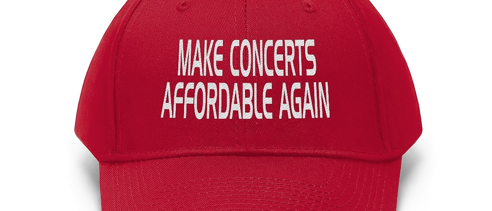 Make Concerts Affordable Again Unisex Twill Hat