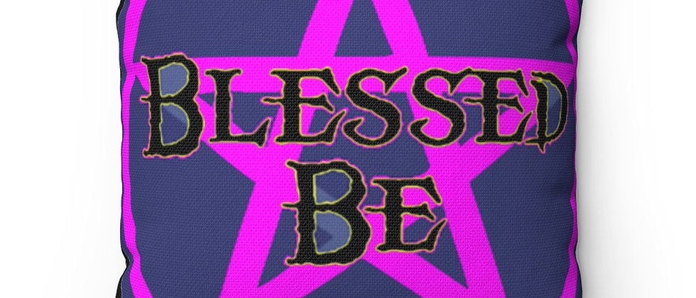 BLESSED BE Spun Polyester Square Pillow gift