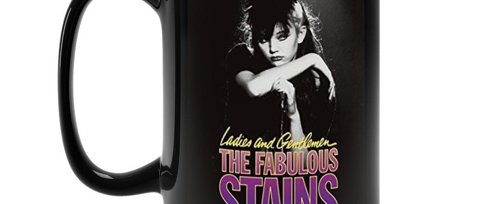 Ladies and Gentlemen the Fabulous Stains Black Mug 15oz