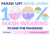 MaskUp_100%maskWearing_End the Pandemic