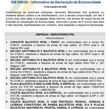 IDE 009/20 - Informativo de Declaração de Exclusividade