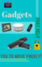 Gadgets that help you to move freely! (2