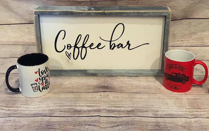 Coffee Bar Sign -distressed wood