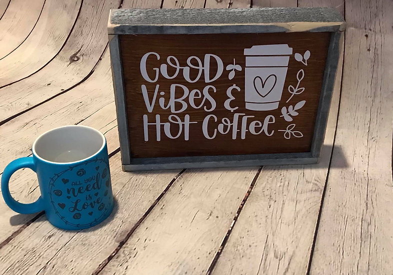 Coffee Vibes sign