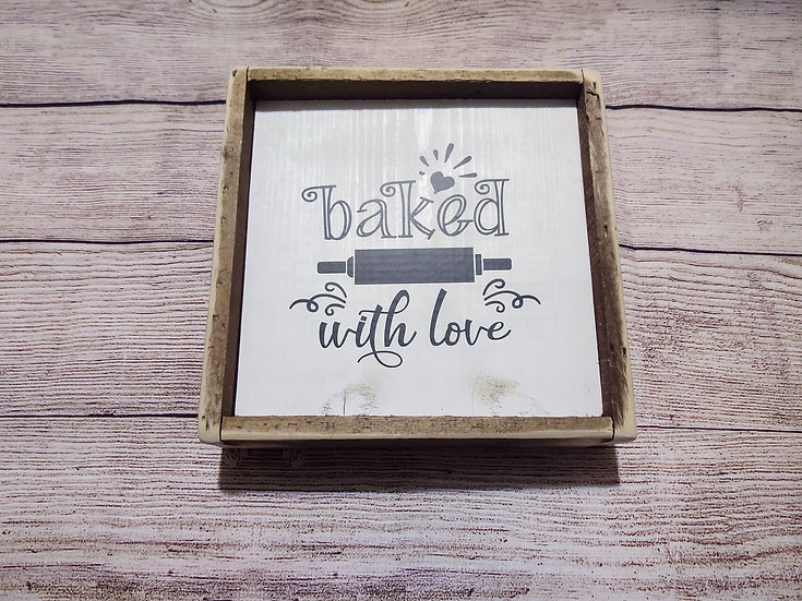 Baked with love distressed sign
