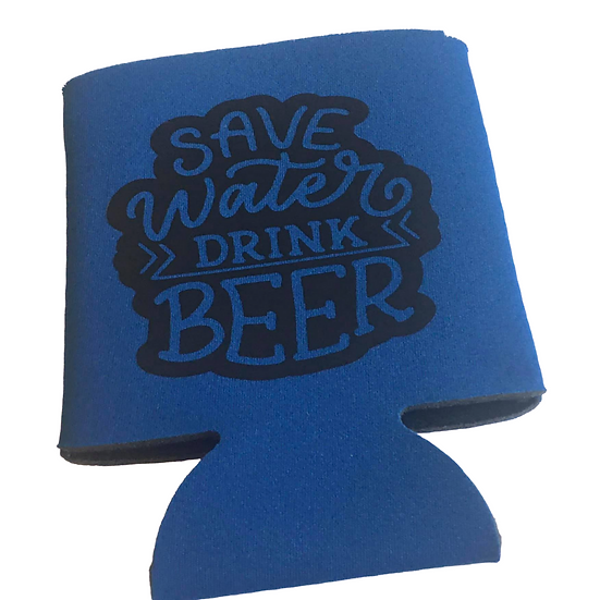 Save water drink beer koozie