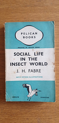 Social Life in the Insect World  by  J. H. Fabre