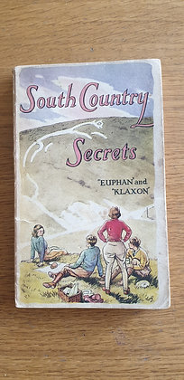 "South Country Secrets  by  ""Euphan"" and ""Klaxon"""