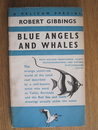 Blue Angels and Whales  by  Robert Gibbings