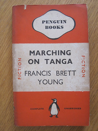 Marching on Tanga  by Francis Brett Young