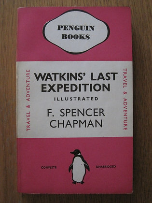 Watkins' Last Expedition  by  F. Spencer Chapman