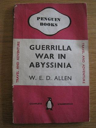 Guerrilla War in Abyssinia  by  W. E. D. Allen