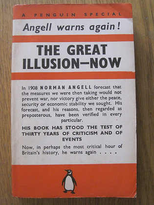 The Great Illusion Now  by  Norman Angell