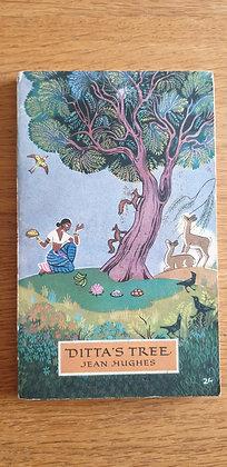 Ditta's Tree  by  Jean Hughes