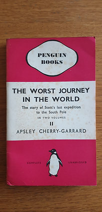 The Worst Journey in the World (Volume 2)  by  Apsley Cherry-Garrard