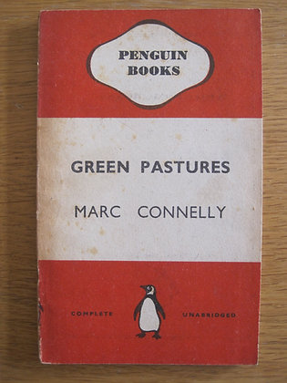 Green Pastures  by  Marc Connelly