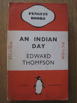 An Indian Day  by  Edward Thompson