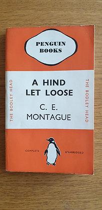 A Hind Let Loose  by C. E. Montague