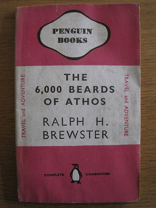 The 6,000 Beards of Athos  by Ralph H. Brewster