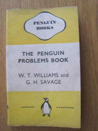 The Penguin Problems Book  by  W. T.  Williams and G. H. Savage