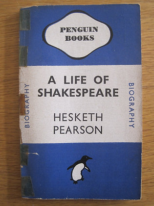 A Life of Shakespeare  by  Hesketh Pearson