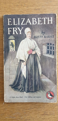 Elizabeth Fry  by  Kitty Burns