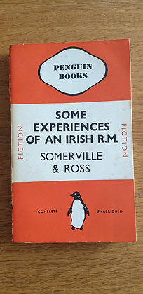 Some Experiences of an Irish R.M.  by E. Œ. Somerville and Martin Ross