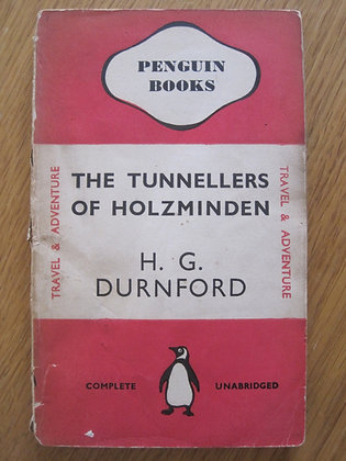 The Tunnellers of Holzminden  by  H. G. Durnford
