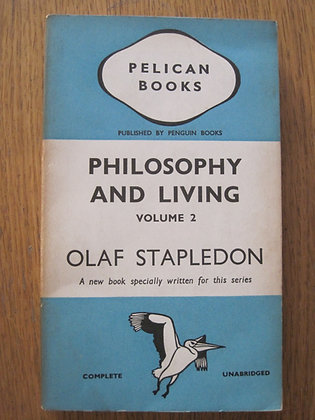 Philosophy and Living Volume 2  by Olaf Stapledon