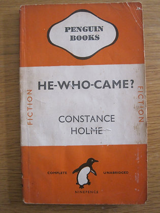 He Who Came  by  Constance Holme