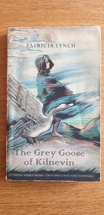 The Grey Goose of Kilnevin by  Patricia Lynch