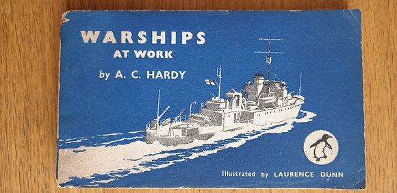 Warships at Work  by  A. C. Hardy