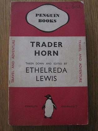 Trader Horn  by  Ethelreda Lewis