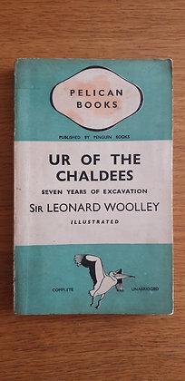 Ur of the Chaldees  by  Sir Leonard Woolley