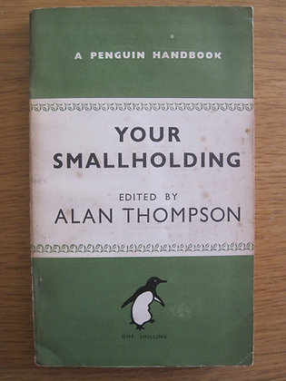 Your Smallholding  edited by  Alan Thompson