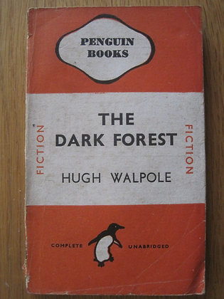 The Dark Forest  by Hugh Walpole