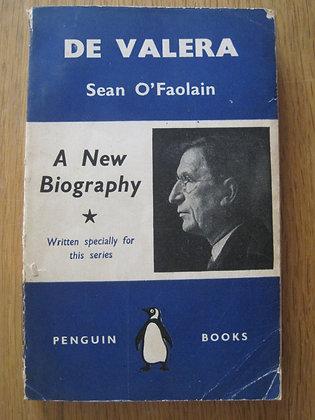 De Valera  by  Sean O'Faolain (John Whelan)