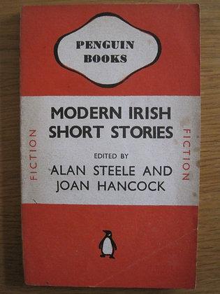 Modern Irish Short Stories  edited by Alan Steele and Joan Hancock