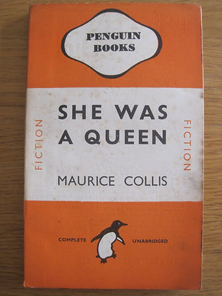 She was a Queen  by  Maurice Collis