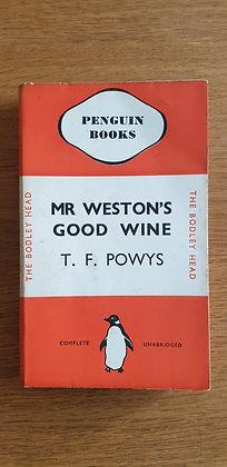 Mr Weston's Good Wine  by  T. F. Powys