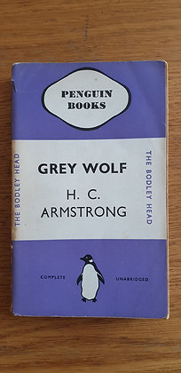 Grey Wolf  by  H. C. Armstrong