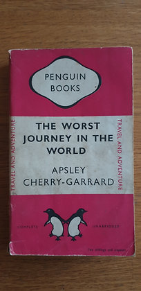 The Worst Journey in the World (Double volume)  by  Apsley Cherry-Garrard
