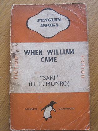 "When William Came  by  ""Saki"" (H. H. Munro)"
