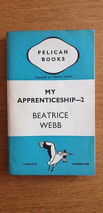 My Apprenticeship - Volume 2  by  Beatrice Webb