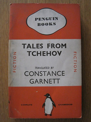 Tales from Tchehov  by  Anton Tchehov  (translated by Constance Garnett)