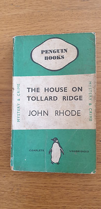 The House on Tollard Ridge  by  John Rhode