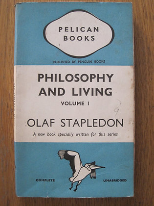 Philosophy and Living Volume 1  by Olaf Stapledon
