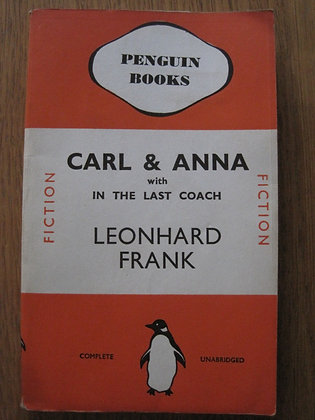 Carl and Anna with In the Last Coach  by  Leonhard Frank